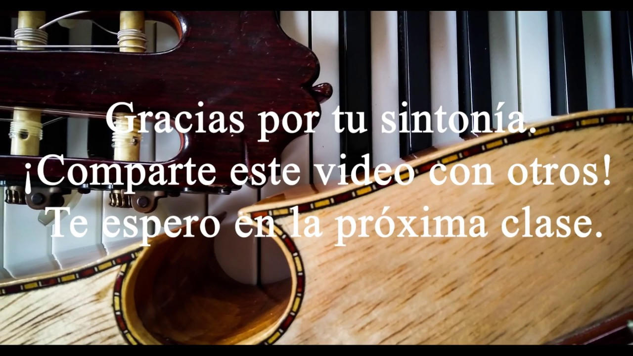 Clase de guitarra (Clase #3) – Las Mañanitas, Cielito Lindo